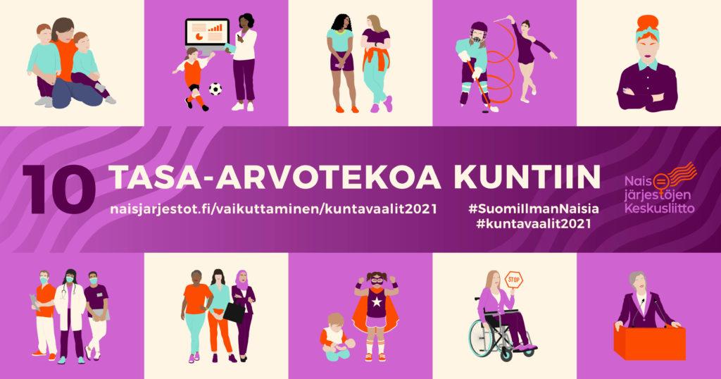 Kuvassa näkyy liilalla ja vaalealla taustalla erilaisia hahmoja, jotka esittävät tasa-arvotekoja. Kuvassa keskellä lukee 10 tasa-arvotekoa kuntiin ja nettiosoite naisjarjestot.fi/vaikuttaminen/kuntavaalit2021.