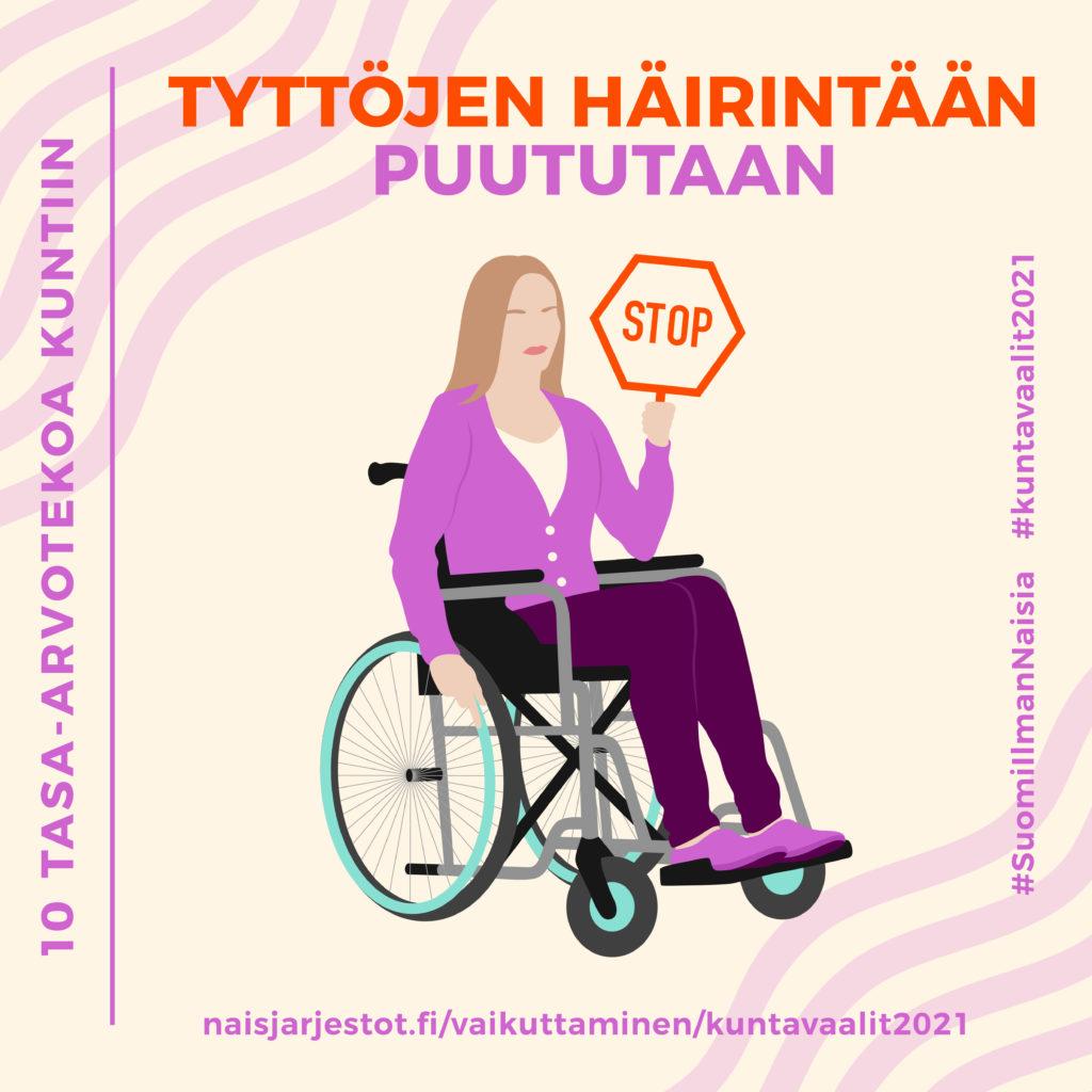 Kuvassa on luonnonvalkoisella taustalla pyörätuolissa istuva tyttöhahmo, jonka kädessä on kyltti, jossa lukee stop. Kuvassa lukee tyttöjen häirintään puututaan.